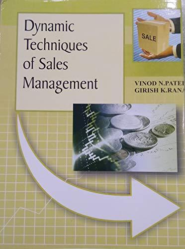 Dynamics Techniques of Sales Management (Hardback)