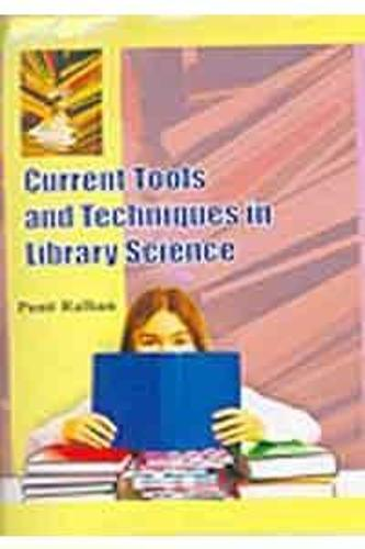 Current Tools and Techniques in Library Science (Hardback)