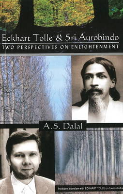 Eckhart Tolle & Sri Aurobindo: Two Perspectives on Enlightenment (Paperback)