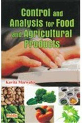 Control and Analysis for Food and Agricultural Products (Hardback)