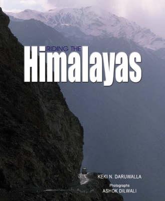 Riding The Himalayas (Paperback)