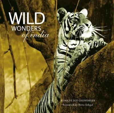 Wild Wonders Of India (Hardback)