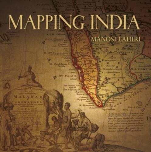 Mapping India (Hardback)