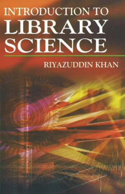 Introduction to Library Science (Hardback)