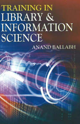 Training in Library & Information Science (Hardback)