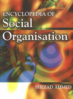 Encyclopedia of Social Organisation, 3-Volume Set (Hardback)