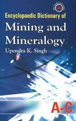 Encyclopaedic Dictionary of Mining & Mineralogy, 5-Volume Set (Hardback)
