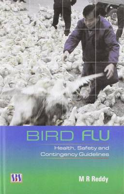 Bird Flu: Health, Safety & Contingency Guidelines (Hardback)