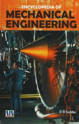 Encyclopedia of Mechanical Engineering (Hardback)