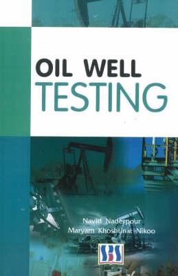Oil Well Testing (Hardback)