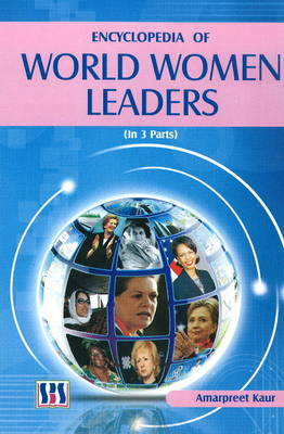 Encyclopedia of World Women Leaders: 3 Volume Set (Hardback)