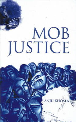 Mob Justice (Hardback)
