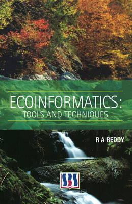 Ecoinformatics: Tools & Techniques (Hardback)