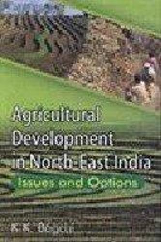 Agricultural Development in North East India (Hardback)