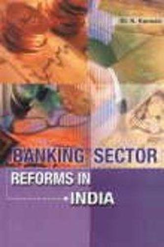 Banking Sector Reforms in India (Hardback)