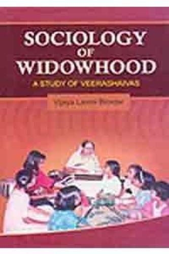 Sociology of Widowhood: Study of Veerashaivas (Hardback)