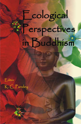 Ecological Perspectives in Buddhism (Hardback)