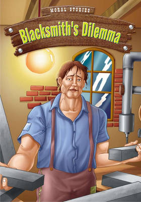 The Blacksmith's Dilemma (Paperback)