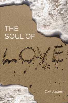 The Soul of Love (Paperback)