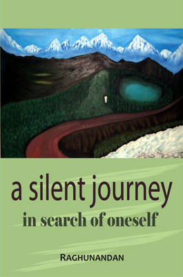 A Silent Journey in Search of Oneself (Paperback)