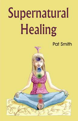 Supernatural Healing (Paperback)