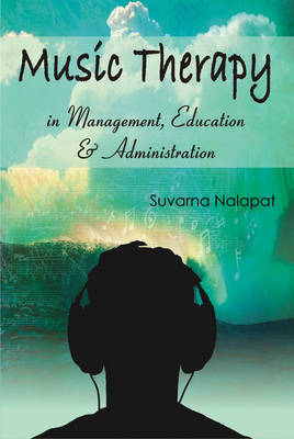 Music Therapy in Management, Education and Administration (Hardback)