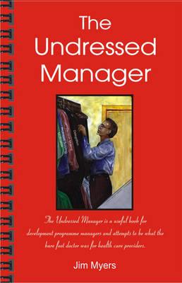 The Undressed Manager (Hardback)