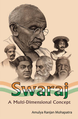 Swaraj-a Multi Dimensional Concept (Hardback)