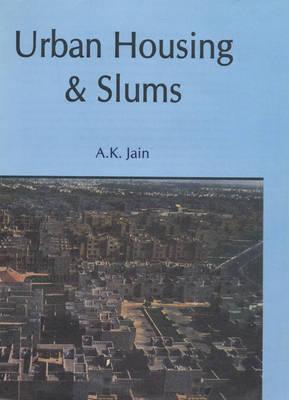 Urban Housing and Slums