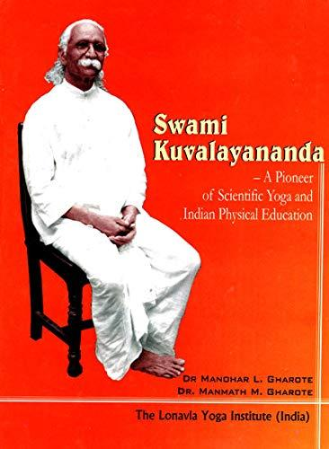 Swami Kuvalavananda: Pioneer of Scientific Yoga and Indian Physical Education (Hardback)