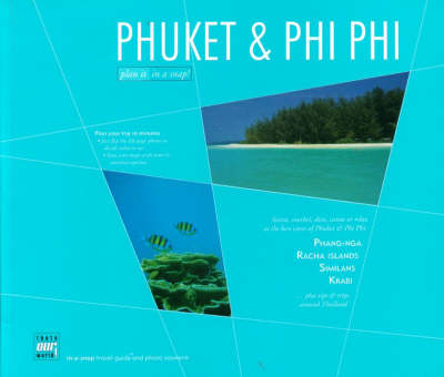 Phuket and Phi Phi - In a snap travel guides (Paperback)