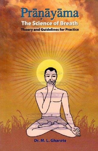 Pranayama - the Science of Breath: Theory and Guidelines for Practice (Paperback)