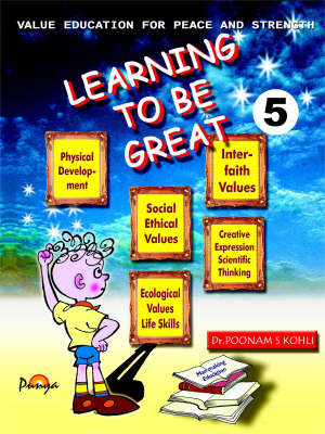 Learning to be Great: Education for Peace and Strength - Learning to be Great 1 - 5 v. 1 (Paperback)