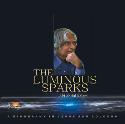 The Luminous Sparks: A Biography in Verse and Colours (Hardback)