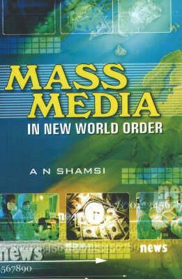 Mass Media in New World Order (Hardback)