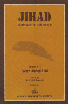 Jihad: In the Light of the Holy Quran (Paperback)