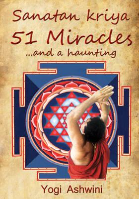 Sanatankriya 51 Miracles... and a Haunting (Hardback)