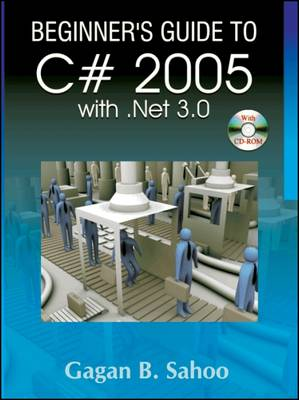Beginner'S Guide to C# 2005 with. Net 3.0 (with CD) (Paperback)