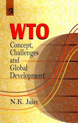 WTO: Concepts, Challenges and Global Development (Hardback)
