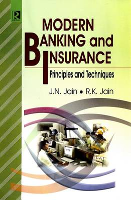 Modern Banking and Insurance: Principles and Techniques (Hardback)