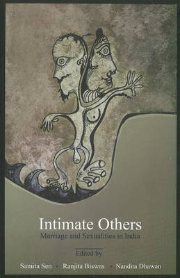 Intimate Others Marriage & Sexualities in India (Paperback)