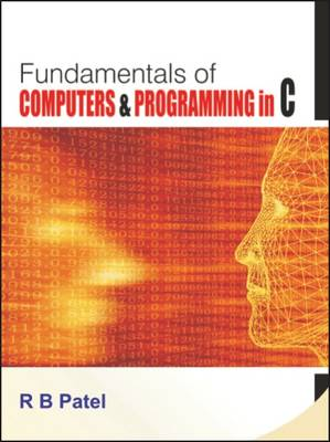 Fundamentals of Computers & Programming in C (Paperback)