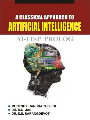 A Classical Approach to Artificial Intelligence (Paperback)