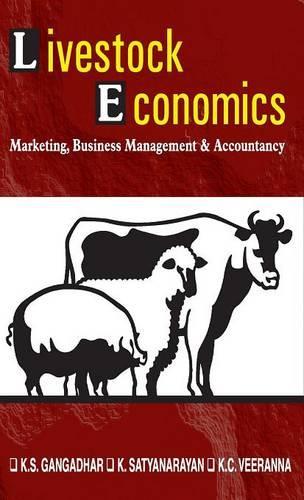 Livestock Economics: Marketing, Business Management and Accountancy (Hardback)