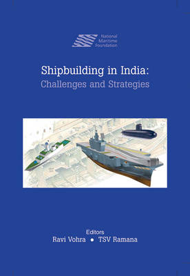 Ship Building in India: Challenges and Strategies (Hardback)