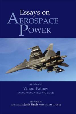 Essays on Aerospace Power (Hardback)