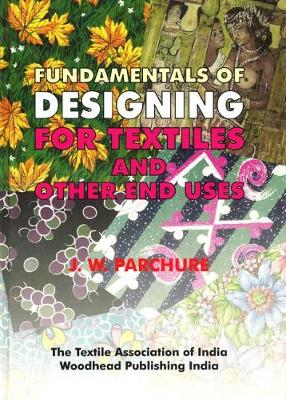 Fundamentals of Designing for Textile and other End Uses - Woodhead Publishing India in Textiles (Hardback)