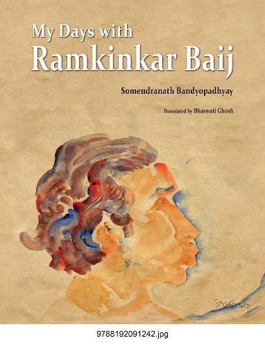 My Days With Ramkinkar Baij (Hardback)