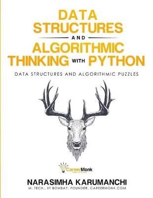Data Structure and Algorithmic Thinking with Python (Paperback)