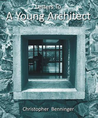 Letters to a Young Architect (Paperback)